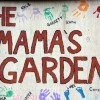 Mama's Garden: Four mothers, one farm